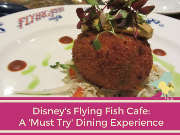 Disney's Flying Fish Cafe- A 'Must Try' - Blog Pic