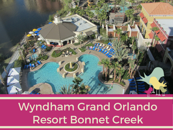wyndham grand orlando resort bonnet creek - blog pic