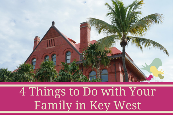 4 Things to Do with Your Family in Key - blog pic