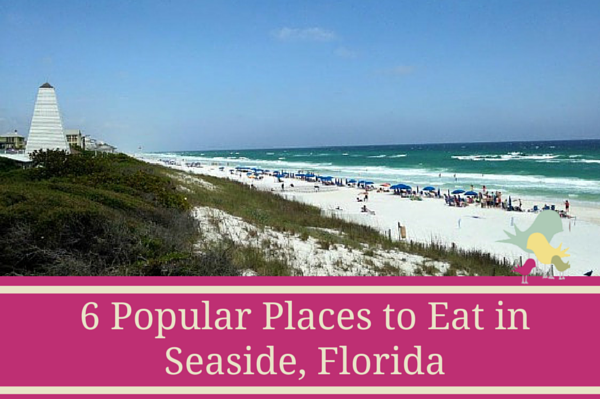 Places to Eat Seaside Florida Restaurants