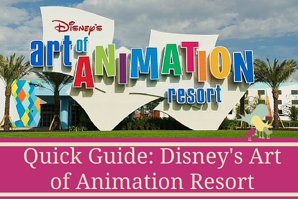 Disney's Art of Animation Resort - quick guide