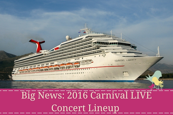 2016 Carnival LIVE Concert Lineup Announced - blog