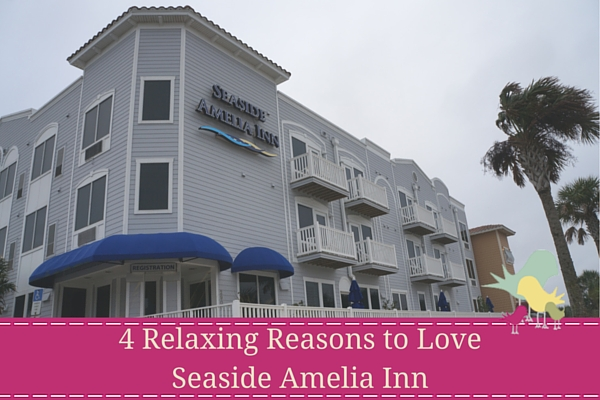 4 Relaxing Reasons to Love Seaside Amelia Inn - blog