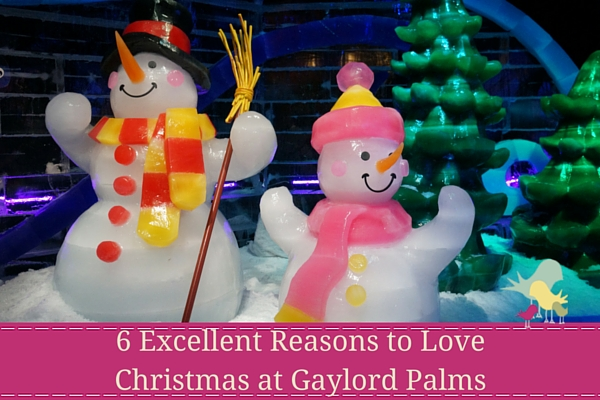 6 Excellent Reasons to Love Christmas at Gaylord Palms - blog