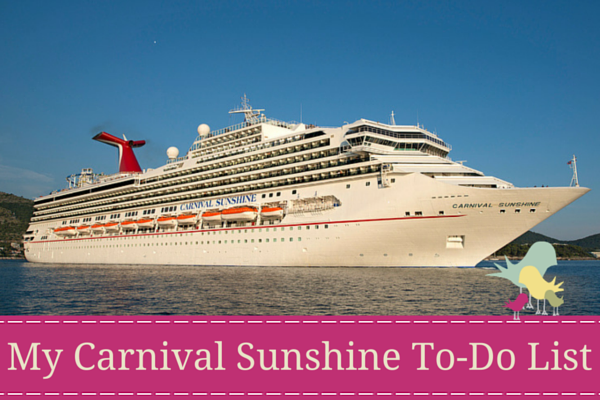 My Carnival Sunshine To-Do List - blog