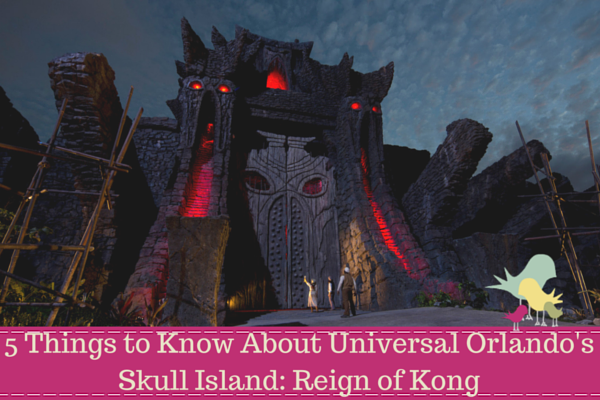 5 Things to Know About Universal Orlando's Skull Island- Reign of Kong - blog