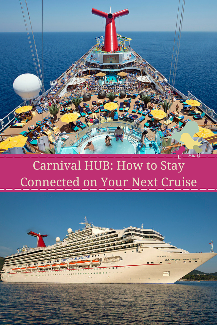 Carnival Hub How To Stay Connected On Your Next Cruise
