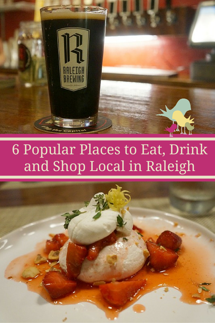 6 Popular Places to Eat, Drink and Shop Local in Raleigh  #visitraleigh #nc #northcarolina