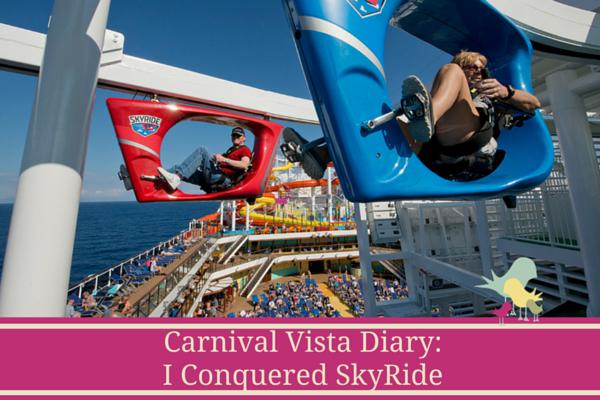 Carnival Vista Diary - SkyRide - Blog