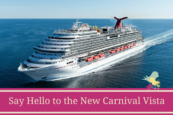 Say Hello to the New Carnival Vista - blog