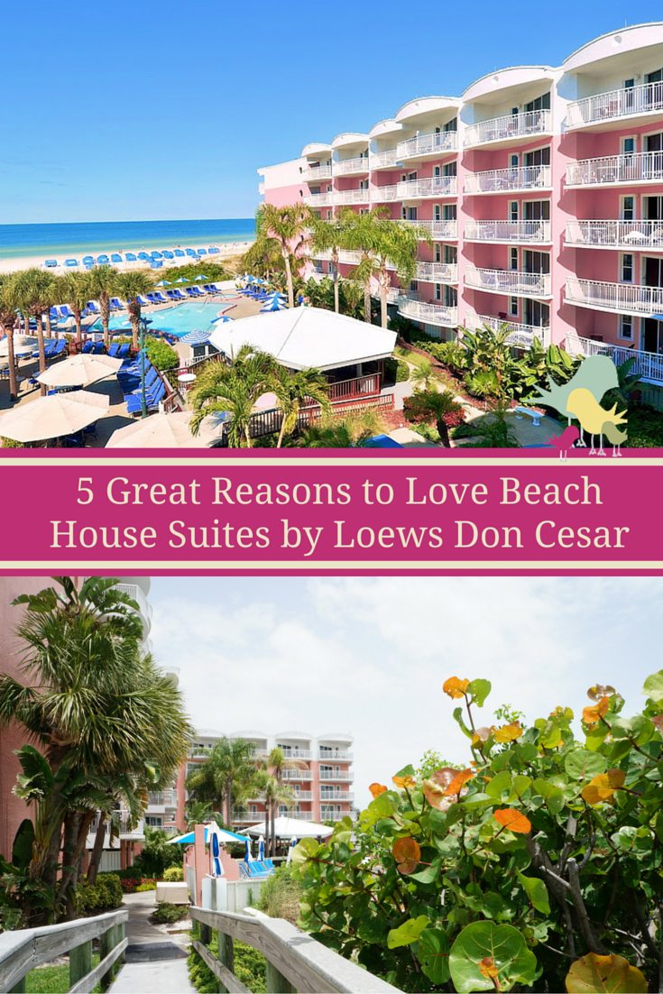 5 Great Reasons to Love Beach House Suites by Loews Don Cesar
