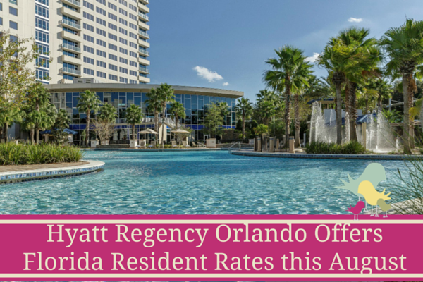Hyatt Regency Orlando Offers Special Rates for Florida Residents this August - blog2