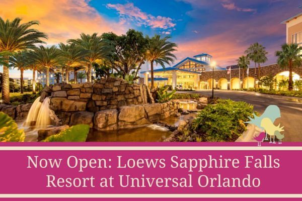 Now Open- Loews Sapphire Falls Resort at Universal Orlando - blog