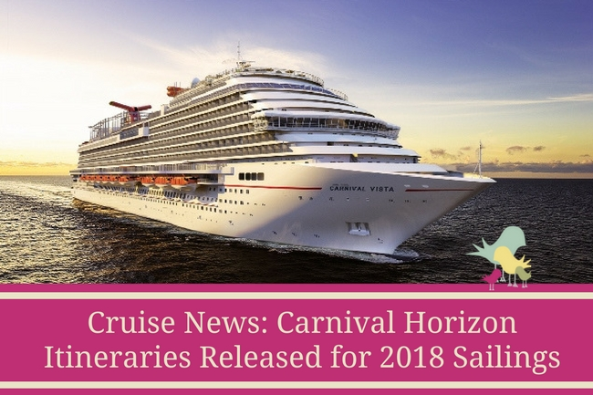 Cruise News- Carnival Horizon Itineraries Released for 2018 Sailings - blog