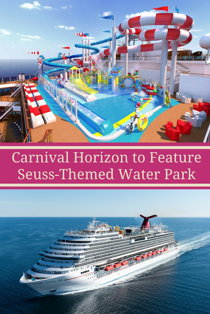 Carnival Horizon to Feature Seuss-Themed Water Park