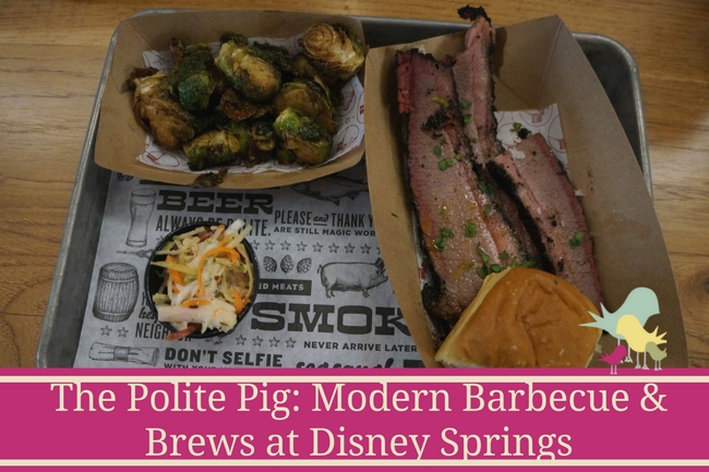 The Polite Pig- Modern Barbecue & Brews at Disney Springs