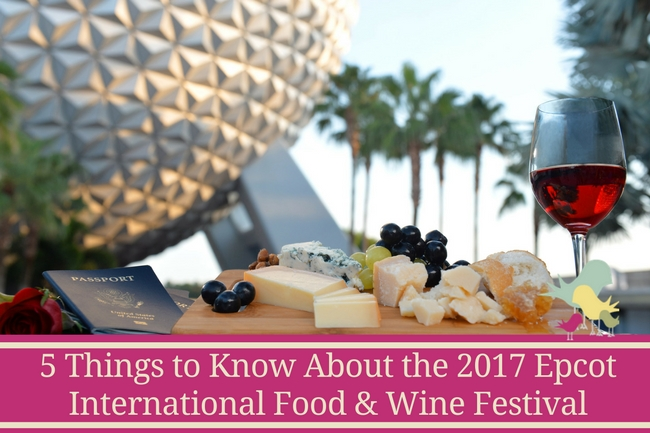 5 Interesting Things to Know About the 2017 Epcot Food & Wine Festival - blog
