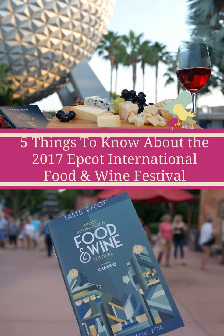 5 Things To Know About the 2017 Epcot International Food & Wine Festival  #TasteEpcot