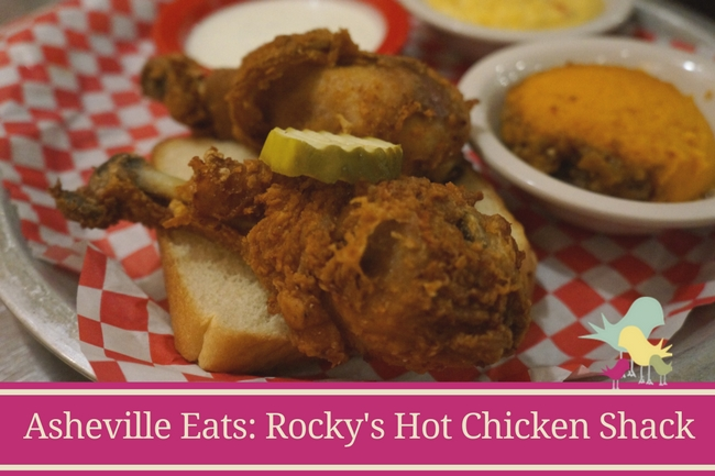 Asheville Eats- Rocky's Hot Chicken Shack - blog (1)