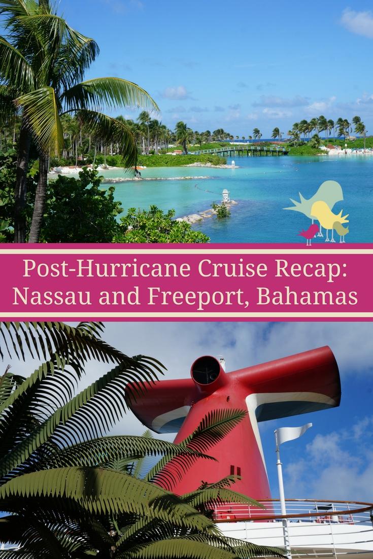Post-Hurricane Cruise Recap: Exploring Nassau and Freeport, The Bahamas