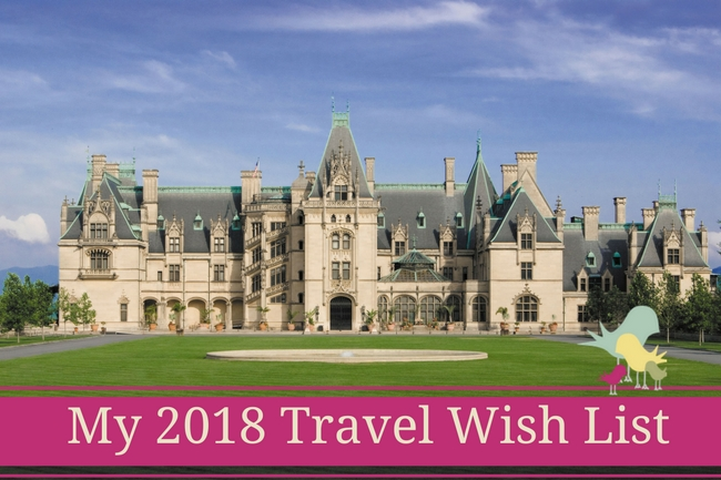 my 2018 travel wish list - FB