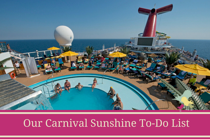 Carnival Sunshine To-Do List_ Part Two