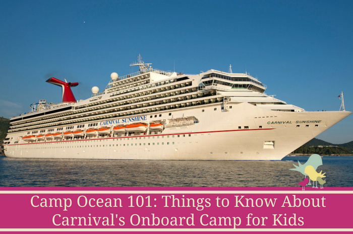 Camp Ocean 101 - Things to Know About Carnival's Onboard Camp for Kids