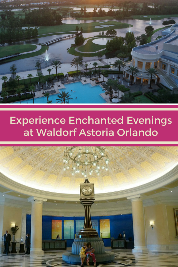Experience Enchanted Evenings this summer at the Waldorf Astoria Orlando.