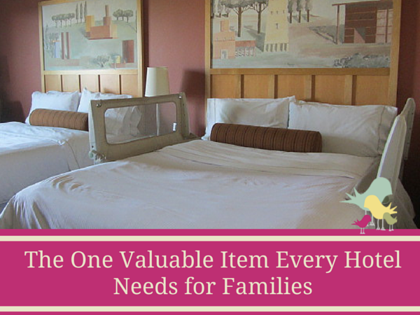 The One Valuable Item Every Hotel Needs for Families