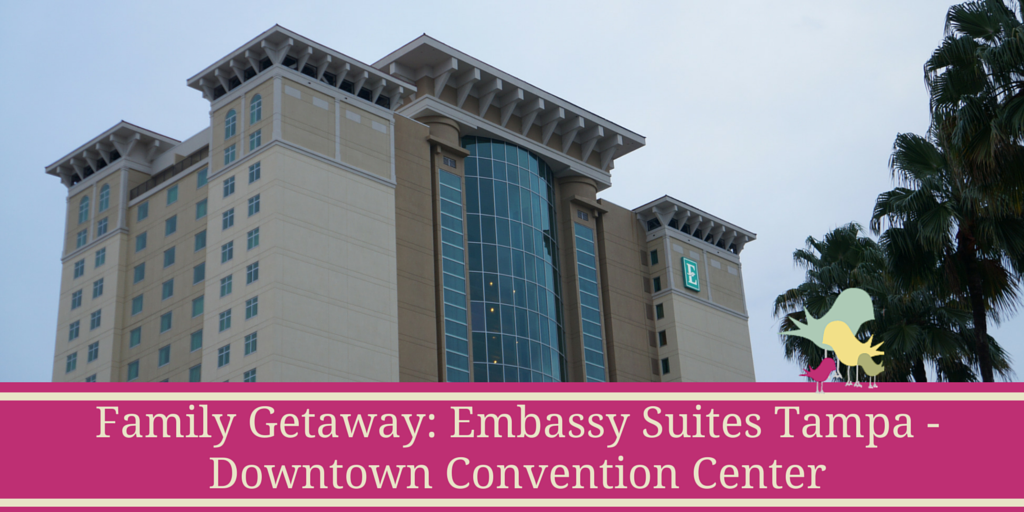 Family Getaway: Embassy Suites Tampa - Downtown Convention Center