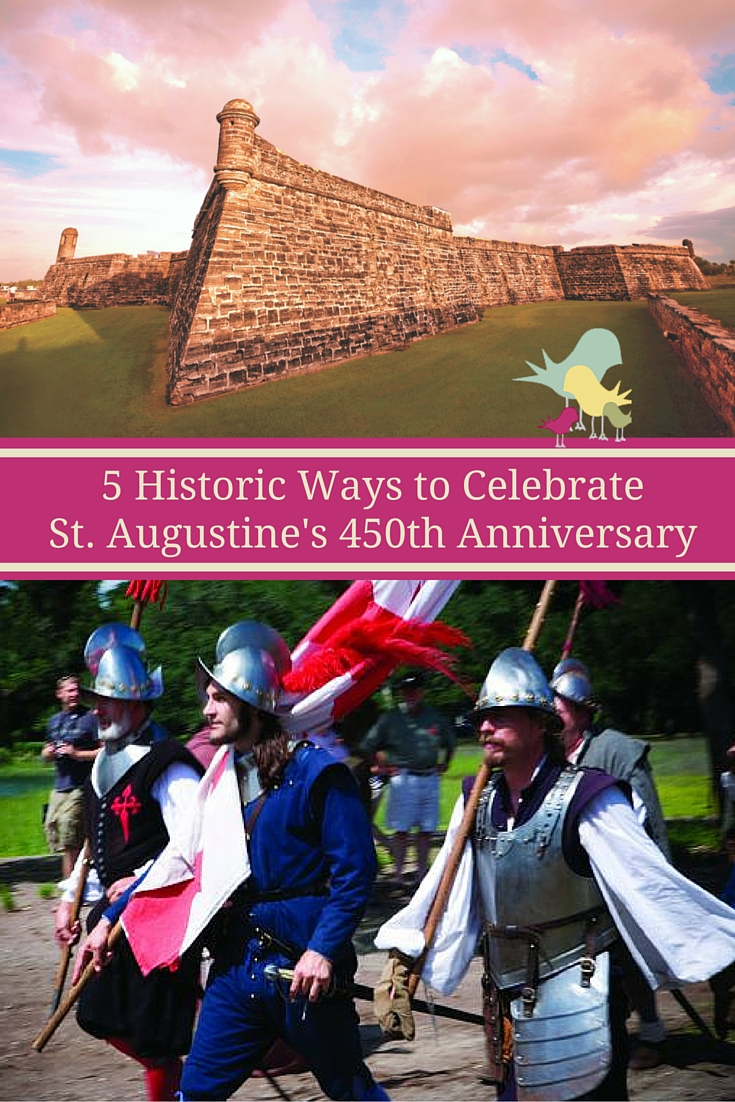 Learn about the festivities and events surrounding the celebration of St. Augustine's 450th anniversary event Sept 4-8, 2016. #Celebrate450