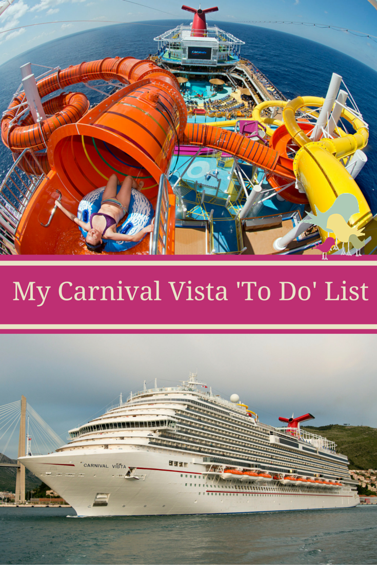 My Carnival Vista To Do List Carrie On Travel