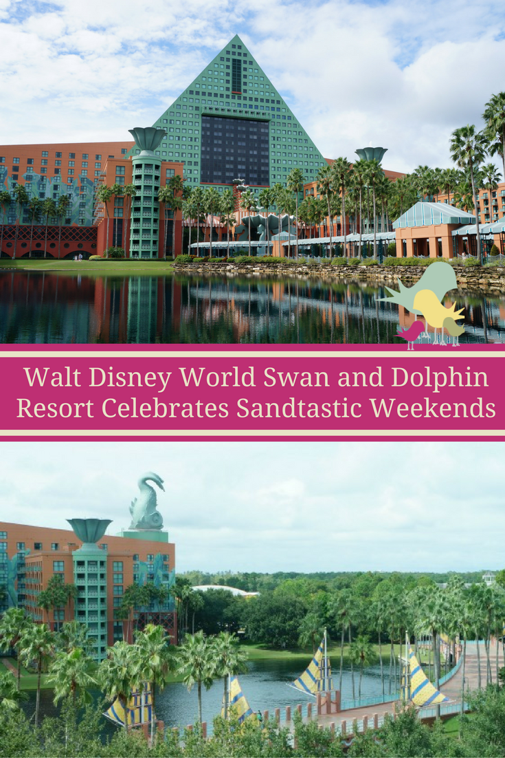 Sandtastic Weekends at Walt Disney World Swan and Dolphin Resort August 26-28 and Sept. 2-4, 2016.