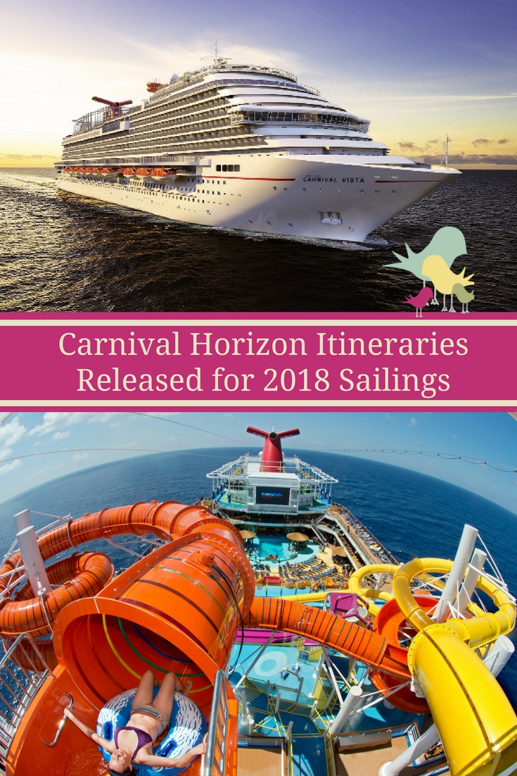 Carnival Horizon Itineraries Released for 2018 Sailings #cruisingcarnival