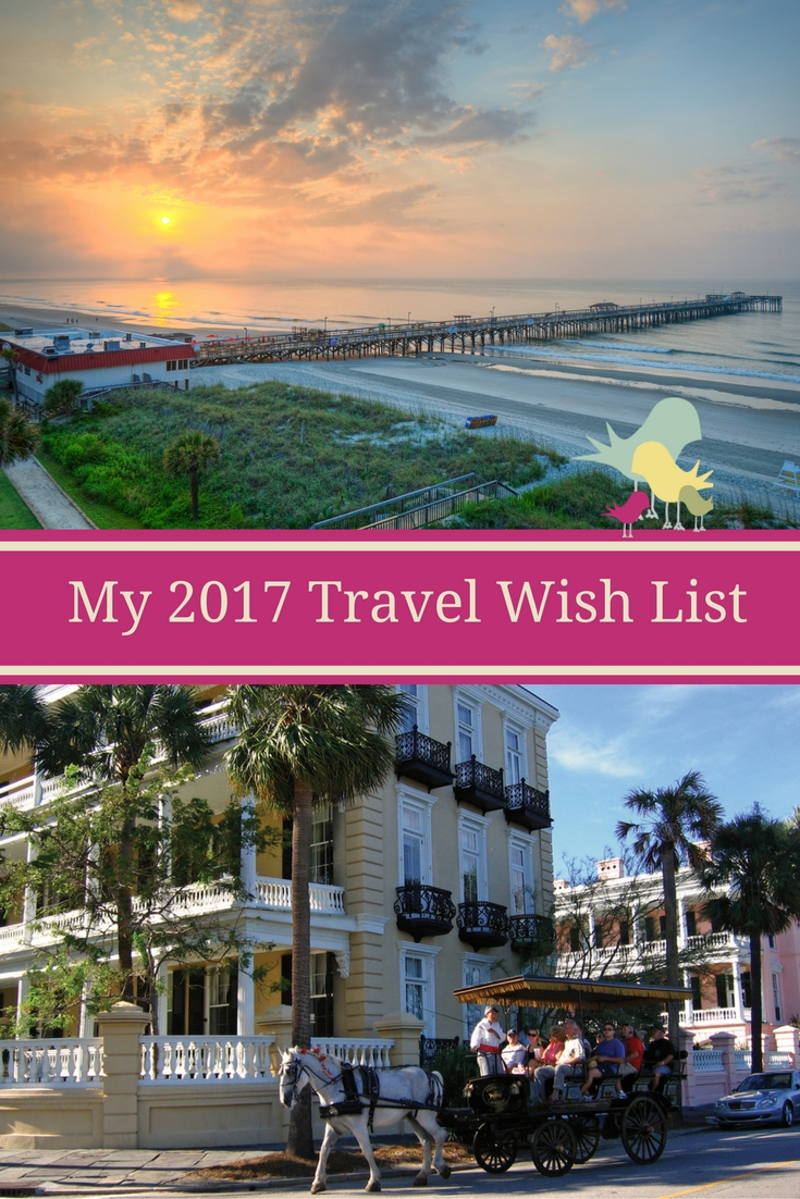 My 2017 Travel Wish List