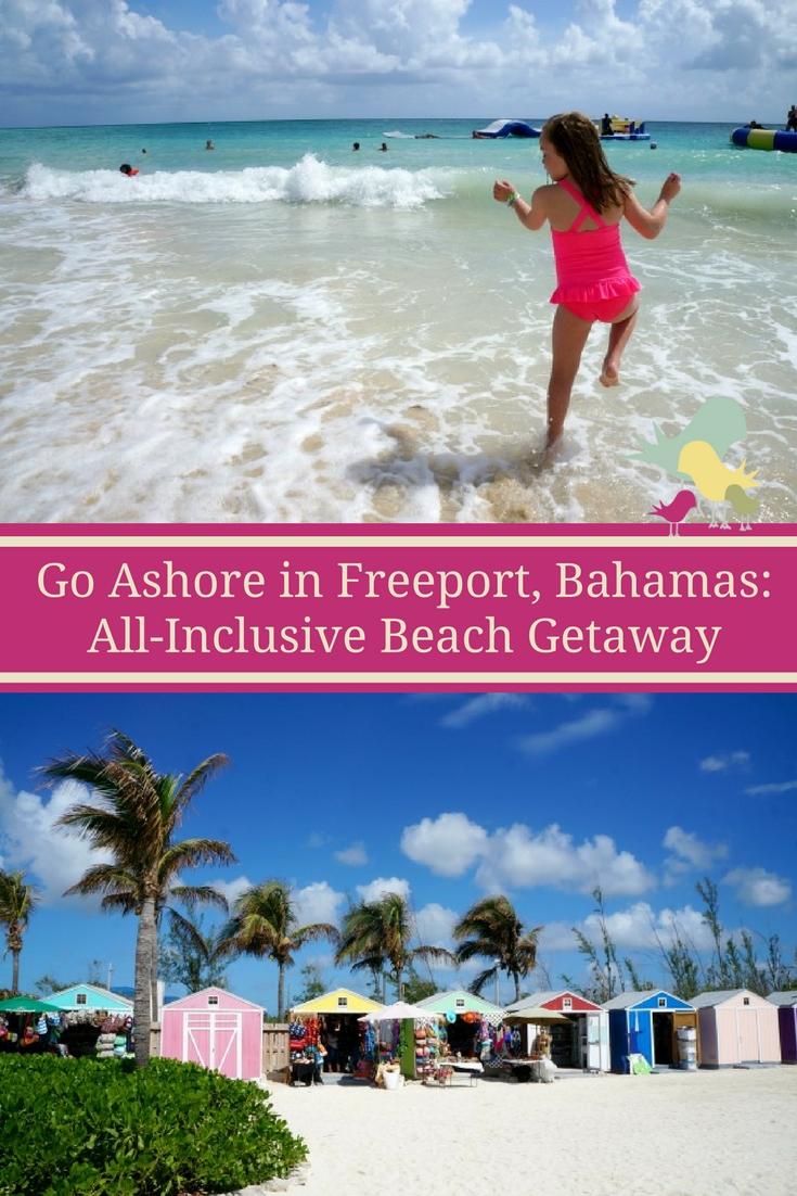 Go Ashore in Freeport, Bahamas: All-Inclusive Beach Getaway Cruise Shore Excursion
