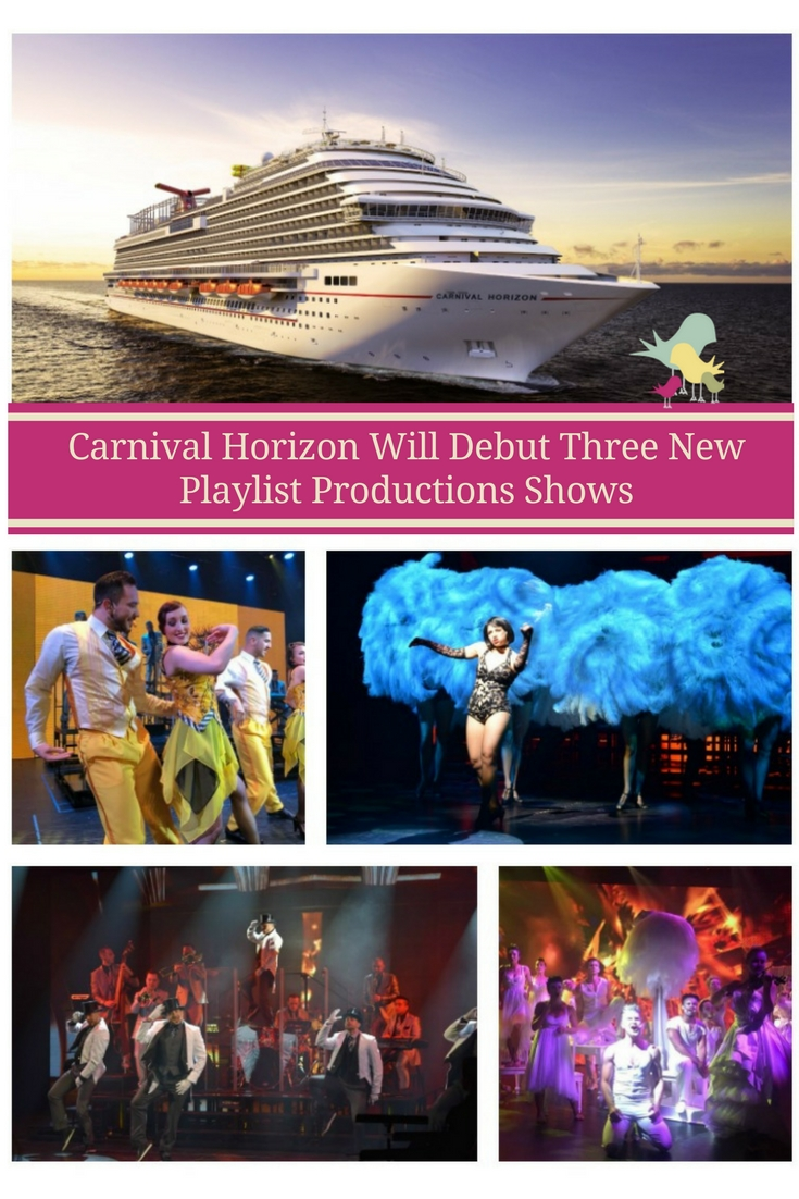 Carnival Horizon Will Debut Three New Playlist Productions Shows    |   #CarnivalHorizon | #CruisingCarnival | #CarnivalCruise